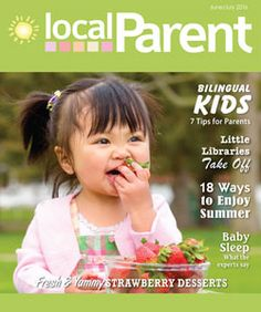 LocalParent June/July 2016 issue: Pick up a copy in your community. Serving Northumberland County, Quinte, Peterborough and Area, Durham Region and York Region