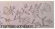Patrón para bordar!!!Parte 2!!!✏️✏️✏️✏️✏️ #bordado #flores #dibujo #marianabordados #bordardapaz Embroidery Hoop Crafts, Mexican Embroidery, Embroidery Letters, Embroidery Flowers Pattern, Shirt Embroidery, Embroidery Needles, Embroidery Fabric, Embroidery Fashion, Letter Patterns