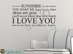 A personal favorite from my Etsy shop https://www.etsy.com/listing/95834760/you-are-my-sunshine-my-only-sunshine