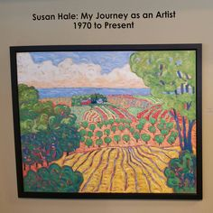 Susan Hale Retrospective Show at the Cedarburg Cultural Center.