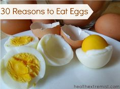 Are eggs good for you? 30 Reasons to Eat Eggs - Health Extremist