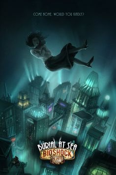"""Bioshock Poster by lnsan1ty I think it would have sounded better with """"Would you kindly, come home"""""""