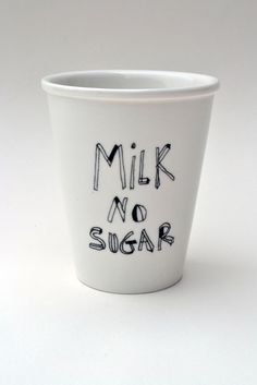 Milk No Sugar porcelain cup with handmade by helenbONETSY on Etsy