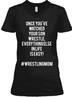 T-Shirt, a custom product made just for you by Teespring. With world-class production and customer support, your satisfaction is guaranteed. Wrestling Mom Shirts, Wrestling Clothes, Mom Of Boys Shirt, Sport Quotes, Golf Quotes, Sports Mom, Sports Shirts, T Shirts For Women, Shirt Ideas