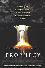 """The Prophecy"" (and ""The Prophecy II"" and ""The Prophecy 3"")"