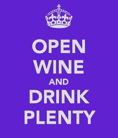 "OPEN WINE AND DRINK PLENTY www.LiquorList.com ""The Marketplace for Adults with Taste!"" @LiquorListcom   #LiquorList.com"