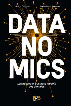 Datanomics : les nouveaux business models des données 100 Books To Read, Fantasy Books To Read, Good Books, Book Review Blogs, Book Recommendations, Books 2016, Big Data, Book Collection, Lettering Design