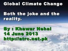 global-climate-change-by-kn by Khawar Nehal via Slideshare
