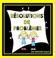 40 Résolutions de Problèmes pour vos élèves de 1re et 2e années