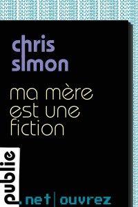 Ma mère est une fiction : Voilà un beau petit roman que vous lirez lentement, sans vous presser, dans votre fauteuil, de préférence le soir après votre journée.