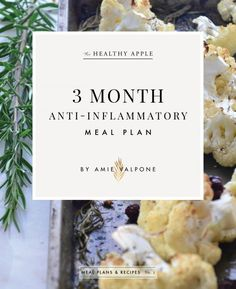 The 3 Month Anti-Inflammatory Meal Plan