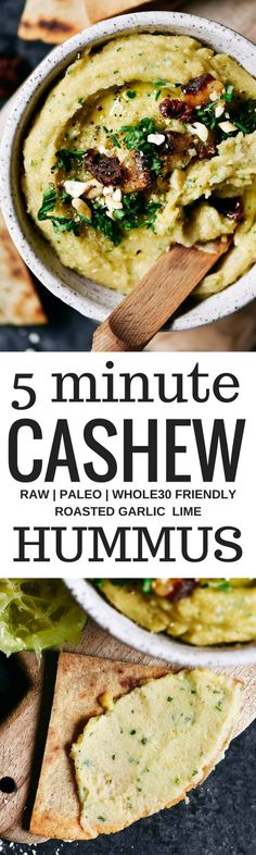 5 minute garlic lime cashew hummus is made without beans (gasp!). Made with soaked cashews, garlic, lime, parsley. Deliciously creamy, smooth, and full of flavor! Whole30 and paleo friendly. Served with paleo cassava flour pita chips! Whole30 hummus. Whole30 snacks. Paleo hummus. Paleo Snacks. easy cashew hummus dip. Hummus dip. best healthy hummus. Easy hummus recipe. Garlic lime hummus recipe.