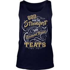 TEATS shirt. God made the strongest and named them TEATS - TEATS T Shirt, TEATS Hoodie, TEATS Family, TEATS Tee, TEATS Name, TEATS bestseller #gift #ideas #Popular #Everything #Videos #Shop #Animals #pets #Architecture #Art #Cars #motorcycles #Celebrities #DIY #crafts #Design #Education #Entertainment #Food #drink #Gardening #Geek #Hair #beauty #Health #fitness #History #Holidays #events #Home decor #Humor #Illustrations #posters #Kids #parenting #Men #Outdoors #Photography #Products #Quotes…