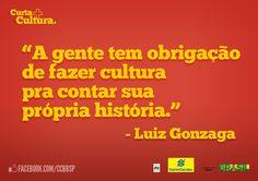 Luiz Gonzaga (1912 - 1989). Os shows da série Gonzagão - 100 Anos homenageiam o centenário de nascimento deste grande artista brasileiro. Clique na imagem e veja agenda.