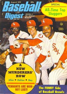 Dick Allen, Bill Melton and Carlos May in red White Sox pinstripes on the cover of the August Baseball Digest. Dig May's right thumb stump, the result of a mortar accident while serving in the US Marine reserves. Baseball Classic, White Sox Baseball, Basketball Leagues, Basketball Legends, Basketball Hoop, Chicago Nightlife, Sports Magazine Covers, Baseball Pictures