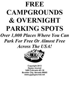 Guide To Free Campgrounds & Overnight Parking Spots, http://www.amazon.com/dp/B00CVCZUX2/ref=cm_sw_r_pi_awdm_hsQFtb0ZPV2VG