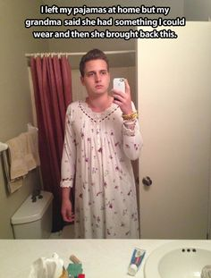 Grandma's pajamas… (I love that he actually put them on.)