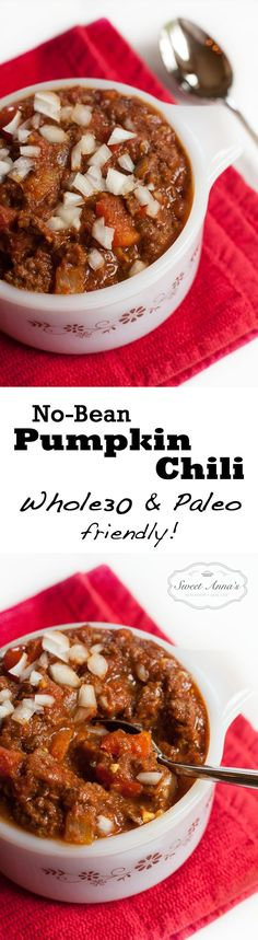 No-Bean Pumpkin Chili (Whole30 and Paleo friendly!) Double the amount of pumpkin the recipe calls for.