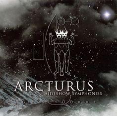 Arcturus - Sideshow Symphonies (2005)