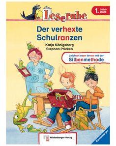 Leserabe Silbenmethode - 1. Lesestufe: Der verhexte Schulranzen / Königsberg