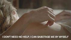 - I don't need no help, I can sabotage me by myself. -  #Paramore #paramorelyrics #tumblr #aesthetic #tumblrlyrics #afterlaughter