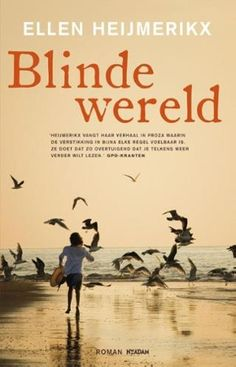 Blinde wereld - Ellen Heijmerikx | e-book | online Bibliotheek