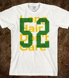 Long Hair Don't Care #ClayMatthews #52 #claymaker