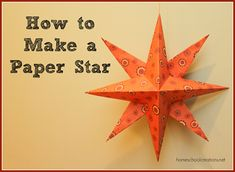 DIY Paper Star Tutorial - step by step instructions on how to make a beautiful paper star from scrapbook paper from homeschoolcreations.net