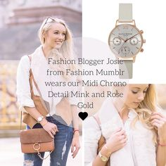 Josie from Fashion Mumblr looks amazing in our Midi Chrono Detail Mink and Rose Gold! <3 #oliviaburton