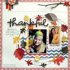 #papercraft #scrapbook #layout Thankful Blessings