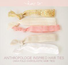 tutorial: anthroplogie inspired hair ties
