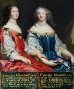 Magdeleine d'Angennes, Marechale de Lafferte Seneterre (1629-1707) and her sister Catherine d'Angennes, comtesse d'Olonne (1631-1714), leaders of French court society during the reign of Louis XIV