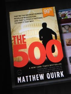 The 500 by Matthew Quirk was a great read that I couldn't put down!  If you liked The Firm, you'll like this too!