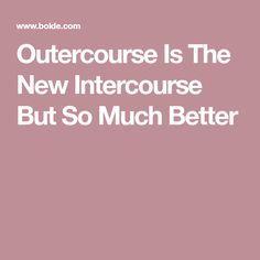 Outercourse techniques