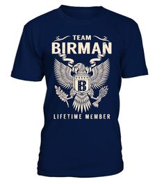 """# Team BIRMAN - Lifetime Member .  Special Offer, not available anywhere else!      Available in a variety of styles and colors      Buy yours now before it is too late!      Secured payment via Visa / Mastercard / Amex / PayPal / iDeal      How to place an order            Choose the model from the drop-down menu      Click on """"Buy it now""""      Choose the size and the quantity      Add your delivery address and bank details      And that's it!"""