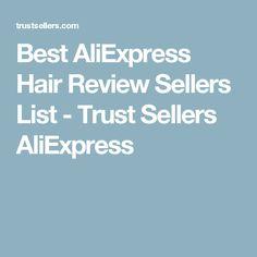 Best AliExpress Hair Review Sellers List - Trust Sellers AliExpress