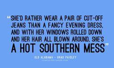 A hot southern mess  :)