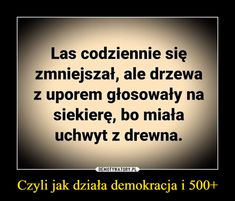 Demotywatory.pl Best Memes, Best Quotes, Funny Quotes, Funny Memes, Im Depressed, Smile Everyday, Motto, Good To Know, Sarcasm