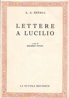 Lettere a Lucilio, Seneca.