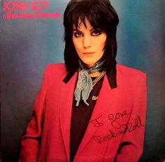 The first I knew of her.   *** Joan Jett & The Blackhearts - I Love Rock N Roll (LP)