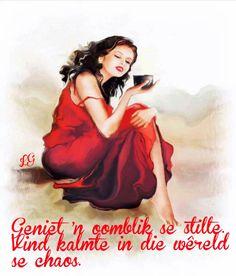 geniet 'n oomblik van stilte. Goeie More, Afrikaans, Stress And Anxiety, Friendship Quotes, Inspire Me, Snow White, Fictional Characters, Coffee Art, Wisdom