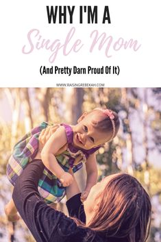 Why Im A Single Mom (And Pretty Darn Proud Of It - Single Mom Living - Ideas of Single Mom Living - Being a single mom is a tough gig and for many it was the right decision. I have decided to share why I'm a single mom and pretty darn proud of it. Single Parenting, Parenting Advice, Kids And Parenting, Raising Godly Children, Thing 1, Christian Parenting, Mom Quotes, Working Moms, Mom Blogs