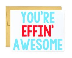 Funny birthday card  you are effin awesome congrats graduation card you are awesome greeting card by LittleSloth, $4.00