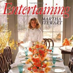 Entertaining -  by Martha Stewart.    The book that started it all; it's simply incredible.  Mine is leafed to bits and is filled with marginalia! (And the parties it inspired have been memorable.)