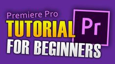 HOW TO EDIT VIDEO - PREMIER PRO TUTORIAL FOR BEGINNERS Video Editing, Tutorials, Hacks, Technology, Education, Tips, Glitch, Teaching, Engineering
