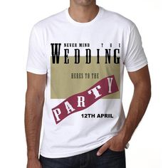 #tshirt #party #wedding #anniversary #men  Become the life of the party with these tees! Available online --> https://www.teeshirtee.com/collections/wedding-party-collection/products/12th-april-wedding-wedding-party-mens-short-sleeve-rounded-neck-t-shirt