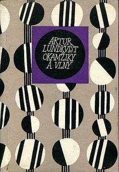 Lundkvist, Artur: Okamžiky a vlny, 1967