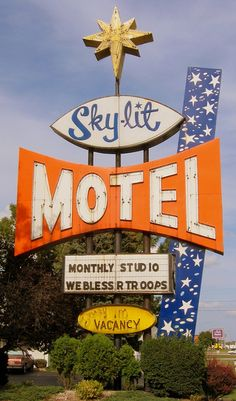 sky-lit motel - I so adore these retro signs - swoon…