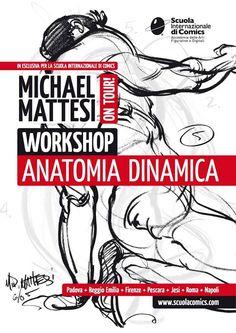Workshop di anatomia dinamica con Mike Mattesi alla Scuola Internazionale di Comics di Padova. 14/ 15 aprile 2015 presso il circolo culturale Lanterna magica in via Euganea 27. Ore 9.00-13.00/ 14.00-18.00. #mikemattesi #scuolainternazionaledicomics #drawingforce #anatomydrawing