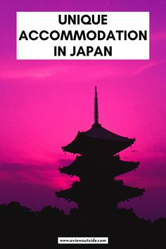 The most unique places to stay in Japan that you cannot miss out on | Amazing places to stay in Japan | luxury on a budget in Japan |  | Unique accommodation in Japan | Where to stay in Japan | Japan accommodation | budget Japan | hostels Japan | love hotels Japan | where to stay in Tokyo | Temple Stay Japan | The Best Ryokan in Japan | Onsen | Tokyo accommodation | Tokyo hotels | Kyoto Accommodation | Japan Travel Tokyo | #JapanTravel #JapanAccommodation #TokyoTravel #JapanGuide